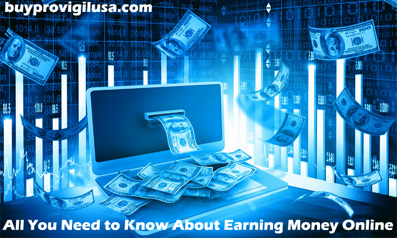 All You Need to Know About Earning Money Online