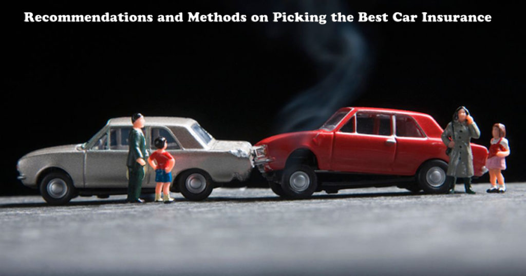Recommendations and Methods on Picking the Best Car Insurance