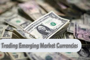 Trading Emerging Market Currencies